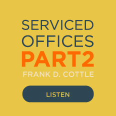 Frank Cottle, Serviced Offices Part 2