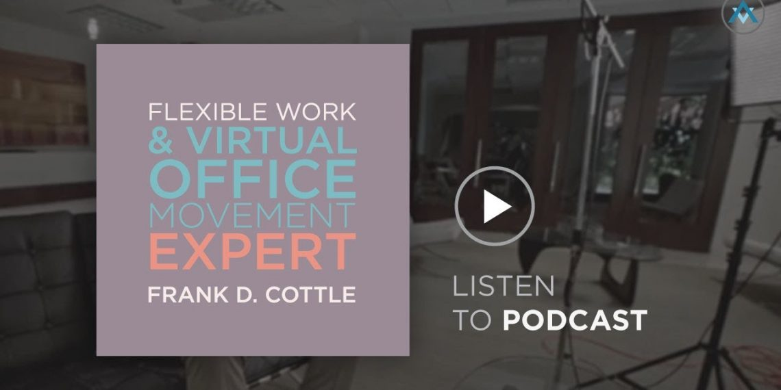 Flexible Work & Virtual Office Movement